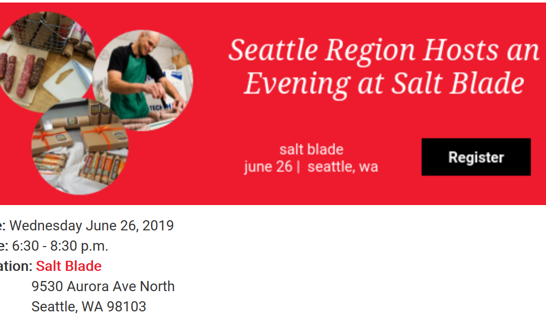 Research Chefs Association Seattle Region to host special event at Salt Blade artisan cured meat June 26